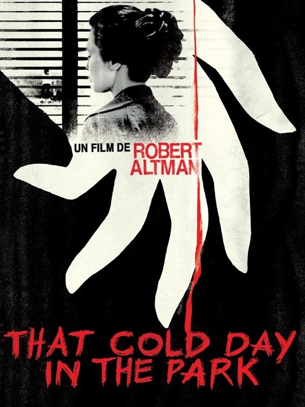 That Cold Day In The Park | Altman, Robert (Réalisateur)