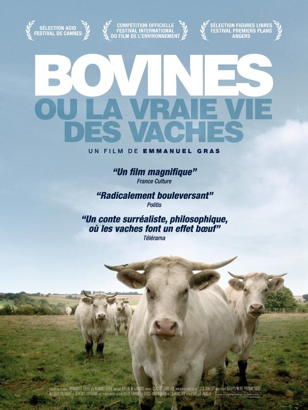 Bovines ou la vraie vie des vaches | Gras, Emmanuel (Réalisateur)