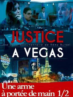 Justice à Vegas : une arme à portée de main I | Burkel, Remy (Réalisateur)