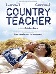 Country Teacher | Sláma, Bohdan (Réalisateur)