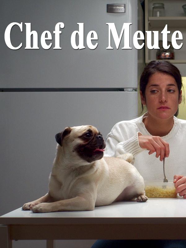 Chef de meute | Robichaud, Chloé (Réalisateur)
