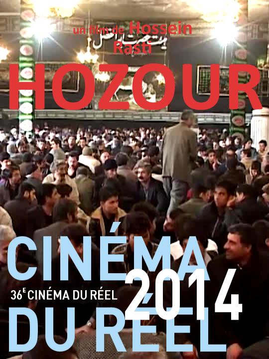 Hozour   Rasti, Hossein (Réalisateur)