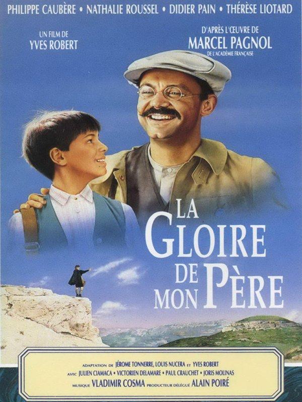 La Gloire de mon père | Robert, Yves (Réalisateur)
