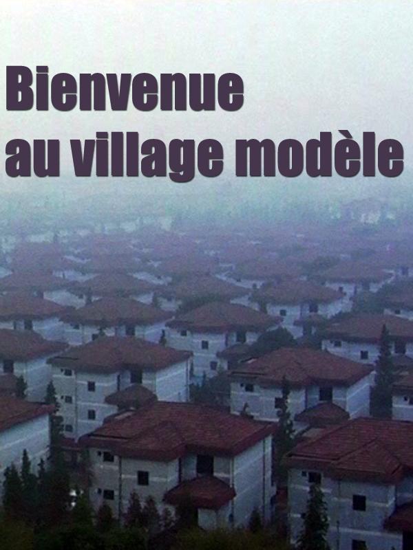 Bienvenue au village modèle | Cohen, Renaud (Réalisateur)