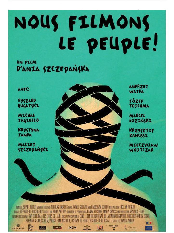 Nous filmons le peuple ! | Szczepanska, Ania (Réalisateur)