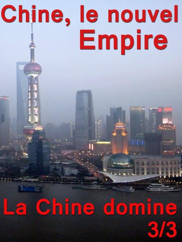 Chine, le nouvel empire - épisode 3/3 | Carré, Jean-Michel (Réalisateur)