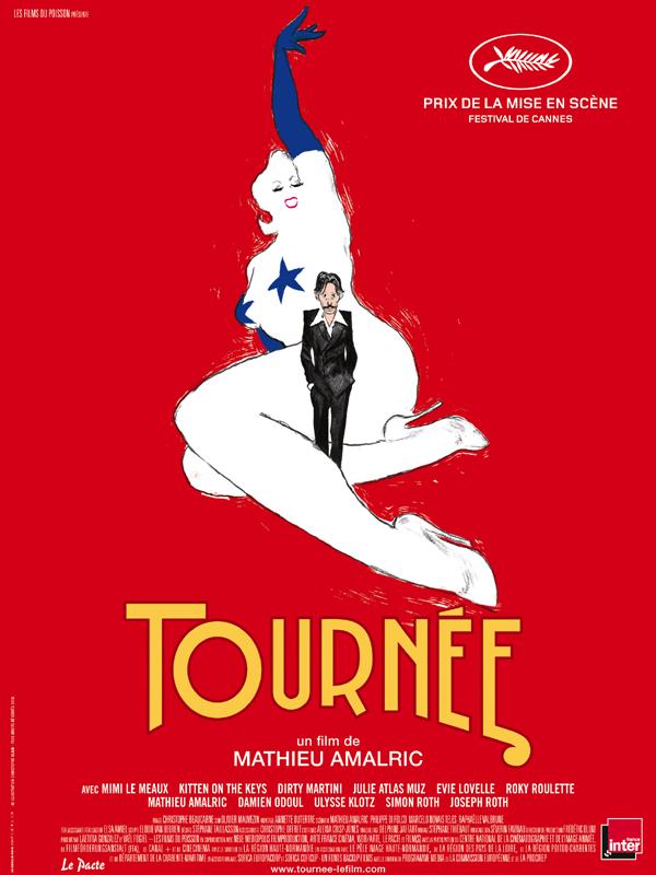 Tournée | Amalric, Mathieu (Réalisateur)