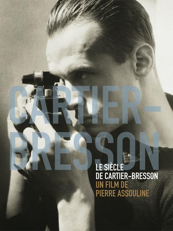 Le siècle de Cartier-Bresson | Assouline, Pierre (Réalisateur)