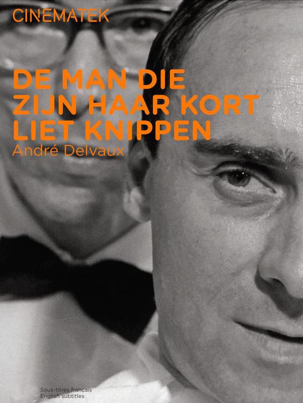 Film Fest Gent De Man die zijn Haar Kort Liet Knippen