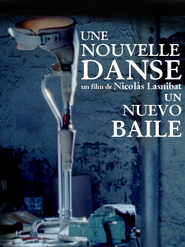 Une nouvelle danse | Lasnibat, Nicolás (Réalisateur)