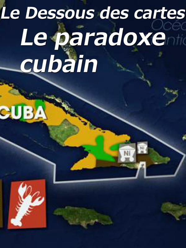 Le Dessous des cartes - Le paradoxe cubain | Victor, Jean-Christophe (Réalisateur)