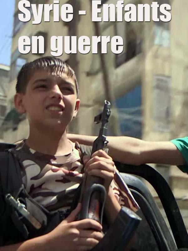 """Afficher """"Syrie - Enfants en guerre"""""""