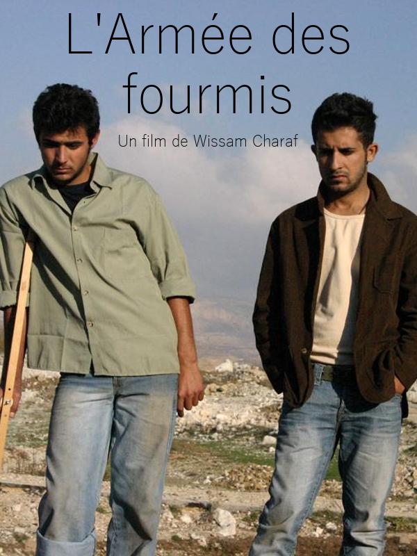 L'Armée des fourmis   Charaf, Wissam (Réalisateur)