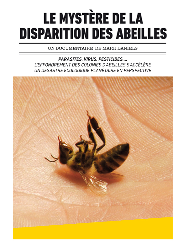 Le Mystère de la disparition des abeilles | Daniels, Mark (Réalisateur)