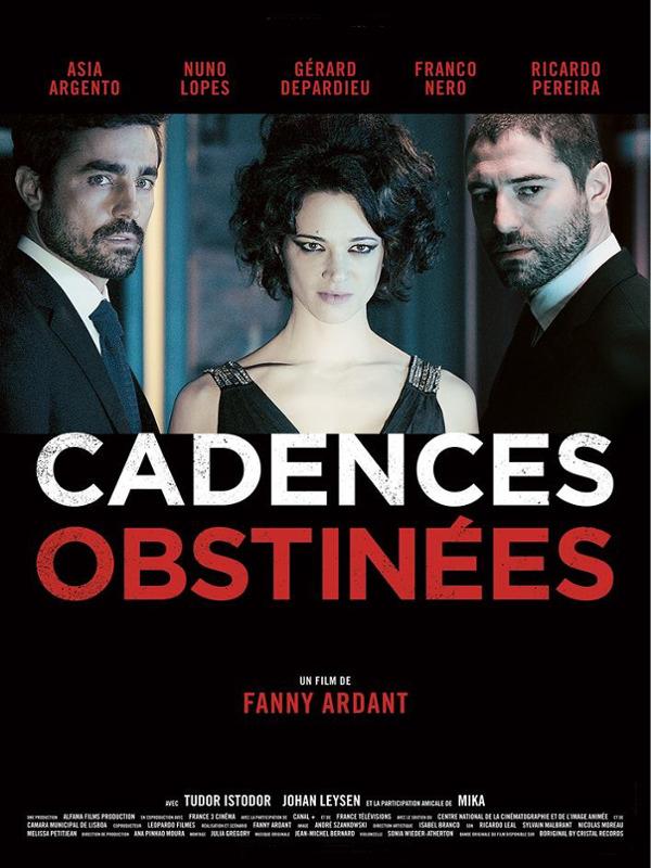 Cadences Obstinées | Ardant, Fanny (Réalisateur)