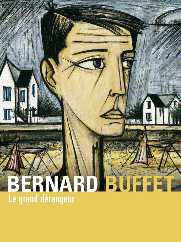 Bernard Buffet - le grand dérangeur | Ghez, Stéphane (Réalisateur)