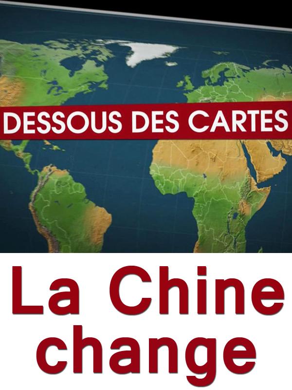 Dessous des cartes - La Chine change | Victor, Jean-Christophe (Réalisateur)
