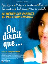 On dirait que... | Marie, Françoise (Réalisateur)