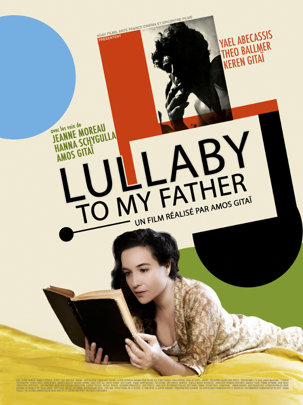 Lullaby To My Father | Gitaï, Amos (Réalisateur)