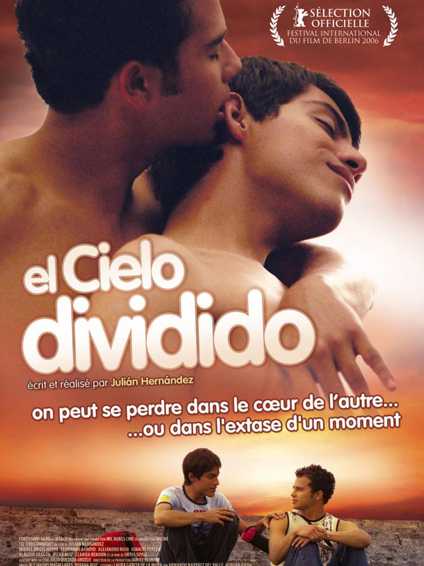 El Cielo dividido | Hernández, Julián (Réalisateur)