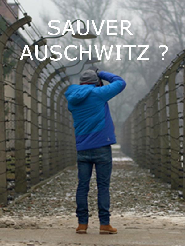 Sauver Auschwitz ? |