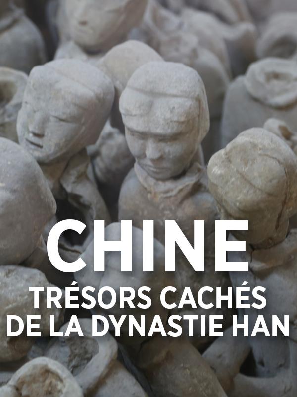 Chine : trésors perdus de la dynastie des Han |