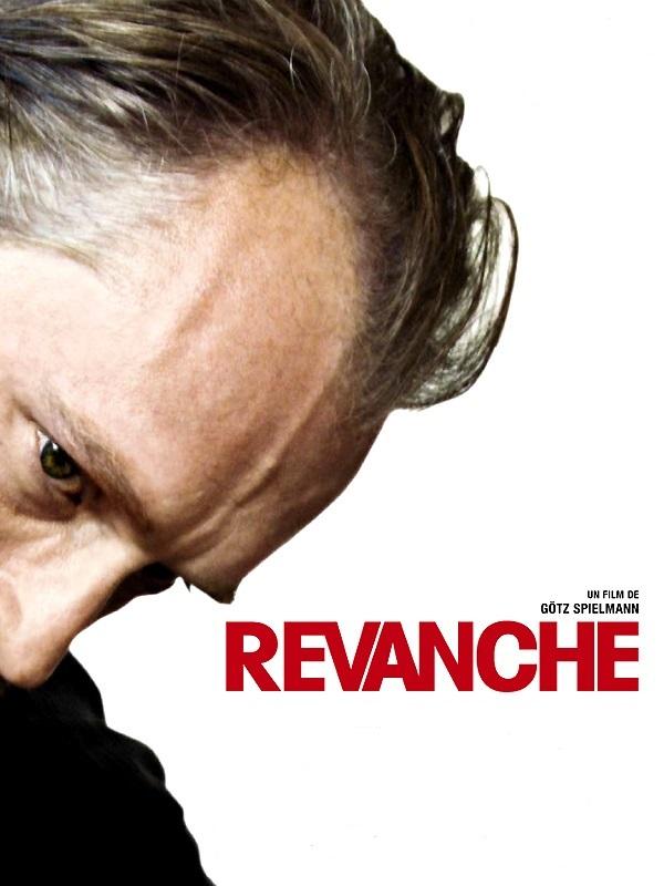 Revanche | Spielmann, Götz (Réalisateur)