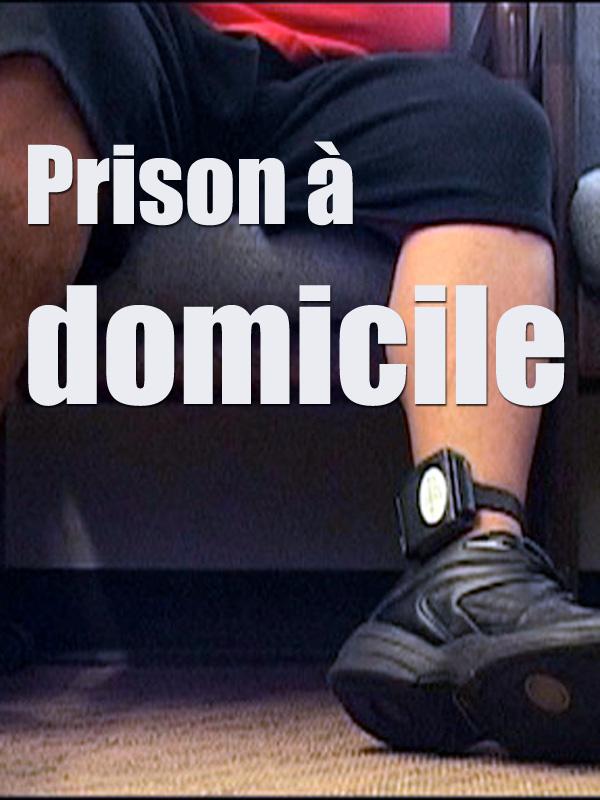 Prison à domicile | Borrel, Philippe (Réalisateur)