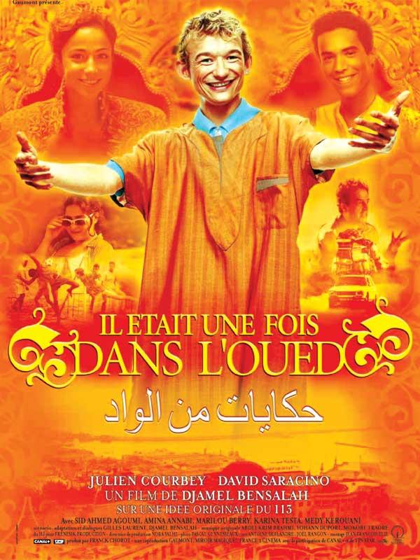 Il était une fois dans l'Oued | Bensalah, Djamel (Réalisateur)