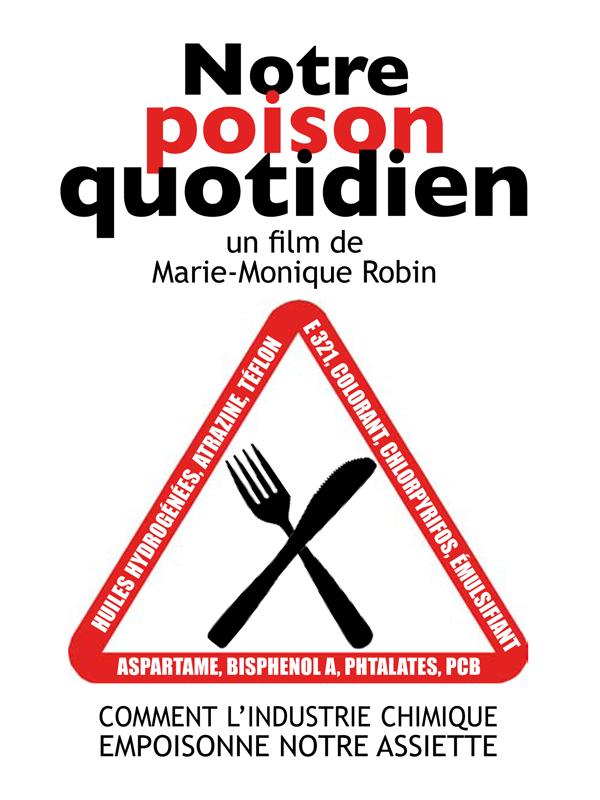 Notre poison quotidien | Robin, Marie-Monique (Réalisateur)