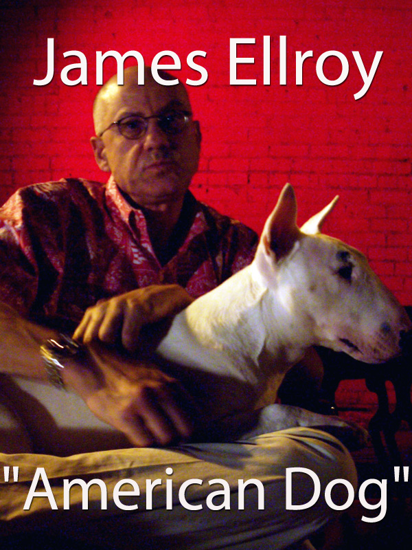 "James Ellroy ""American Dog"" | Et Robert Kuperberg, Clara (Réalisateur)"