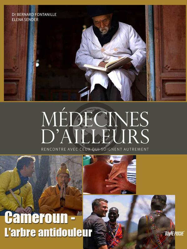 Médecines d'ailleurs - Cameroun - L'arbre antidouleur | Offre, Jacques (Réalisateur)