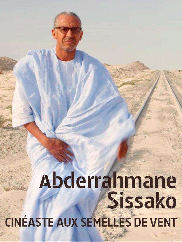 Abderrahmane Sissako, cinéaste aux semelles de vent | Osouf, Valérie (Réalisateur)