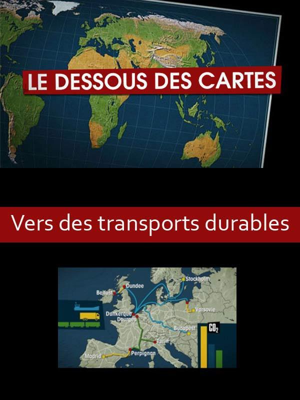 Le Dessous des cartes - Vers des transports durables | Lernoud, Frédéric (Réalisateur)