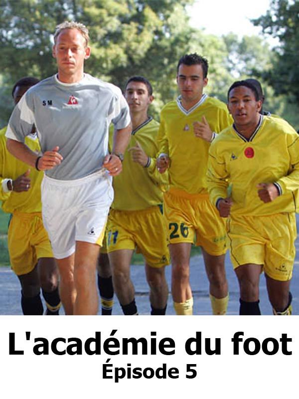 L'Académie du foot 5/5 | Guillaume, François (Réalisateur)