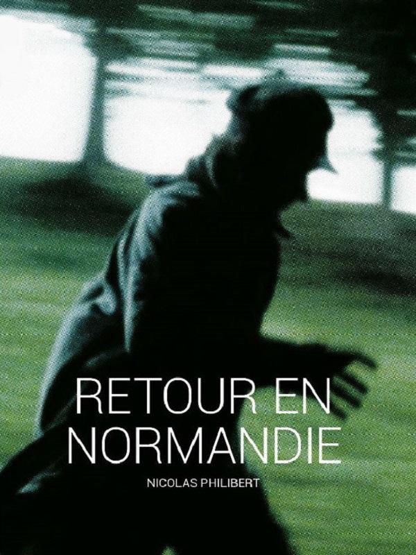 Retour en Normandie | Philibert, Nicolas (Réalisateur)
