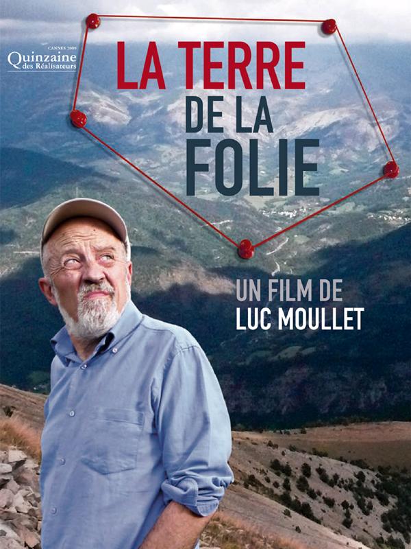 La Terre de la folie | Moullet, Luc (Réalisateur)