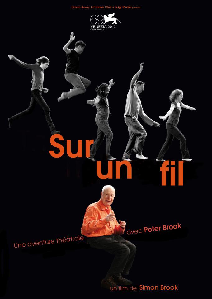Peter Brook - Sur un fil | Brook, Simon (Réalisateur)