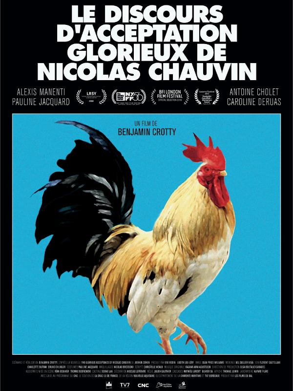 Le Discours d'acceptation glorieux de Nicolas Chauvin | Crotty, Benjamin (Réalisateur)