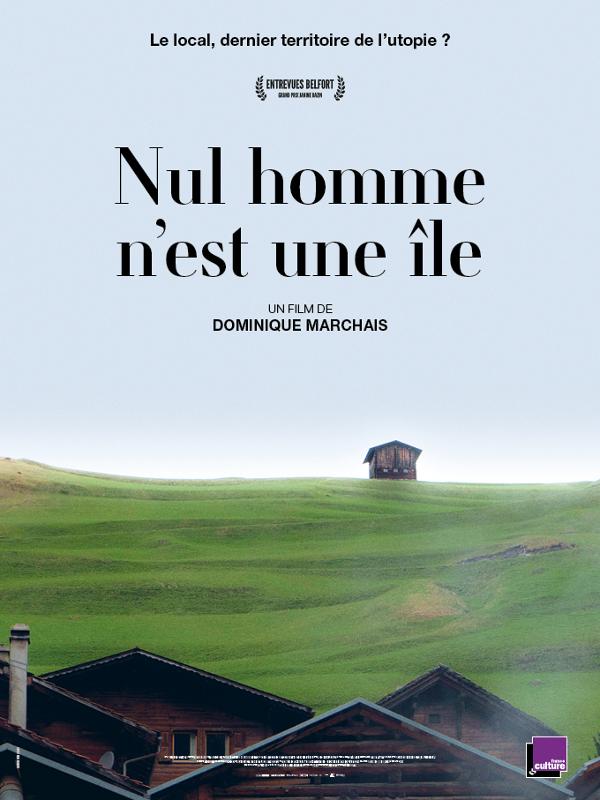 Nul homme n'est une île | Marchais, Dominique (Réalisateur)