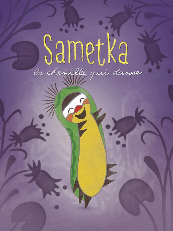 Sametka, la chenille qui danse | Khitruk, Fiodor (Réalisateur)