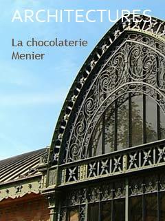 Architectures : la chocolaterie Menier | Neumann, Stan (Réalisateur)