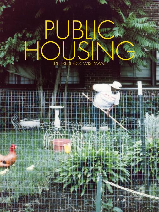 Public Housing | Wiseman, Frederick (Réalisateur)