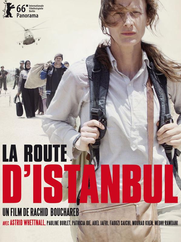 La Route d'Istanbul | Bouchareb, Rachid (Réalisateur)