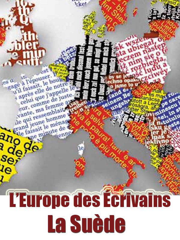 L'Europe des écrivains - Suède | Lajus, Samuel (Réalisateur)