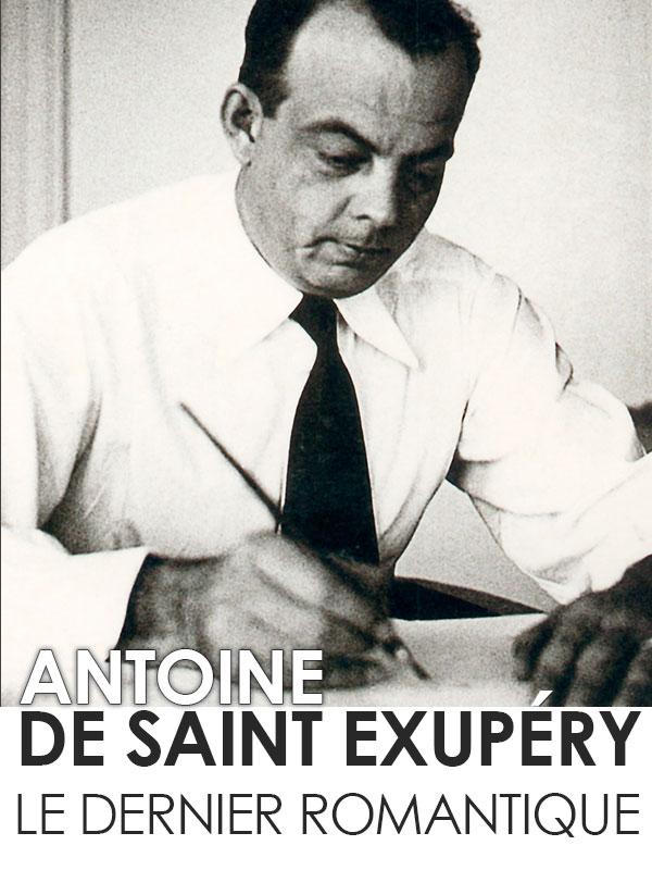 Antoine de Saint-Exupéry | Brunet-debaines, Marie (Réalisateur)