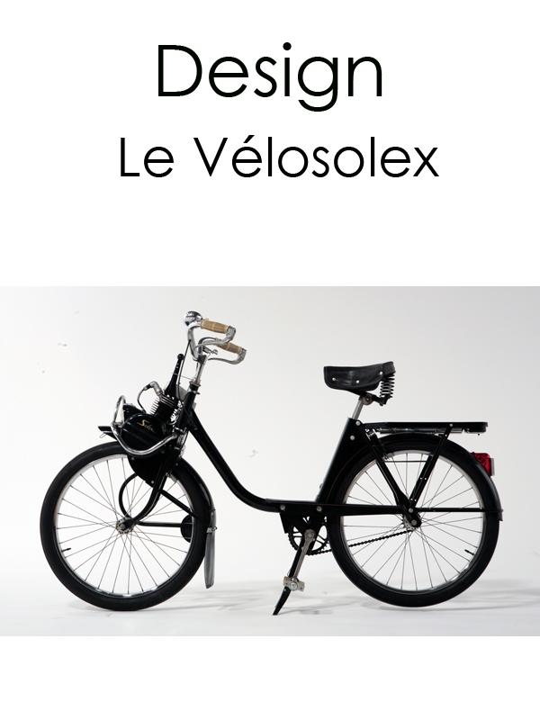 Design : le Velosolex | Guétary, Hélène (Réalisateur)