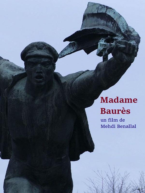 Madame Baurès | Benallal, Mehdi (Réalisateur)