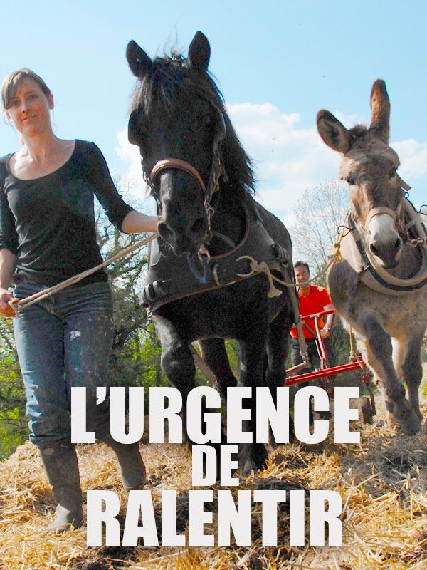 L'urgence de ralentir   Borrel, Philippe (Réalisateur)