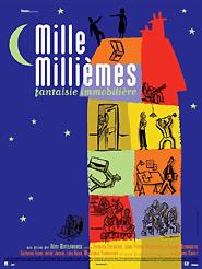 Mille millièmes, fantaisie immobilière | Waterhouse, Rémi (Réalisateur)